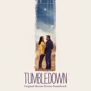 Tumbledown (Original Soundtrack)