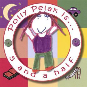 Polly Pelak Is5 & a Half