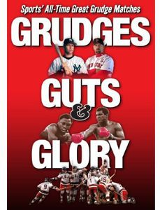 Grudges Guts & Glory