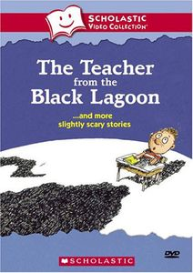 Teacher from the Black Lagoon & More Slighty Scary