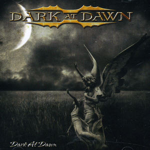Dark at Dawn [Import]