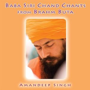 Baba Siri Chand Chants from Brahm Buta