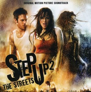 Step Up 2: The Streets (Original Soundtrack)