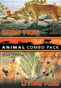 Born Free /  Living Free (Animal Combo Pack)