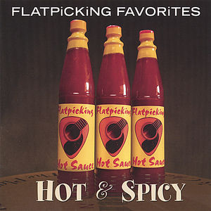 Flatpicking Favorites: Hot & Spicy /  Various