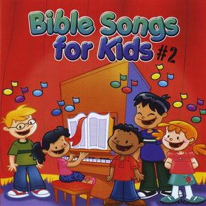 Bible Songs for Kids #2
