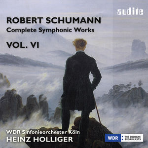 Schumann: Complete Symphonic Works 6