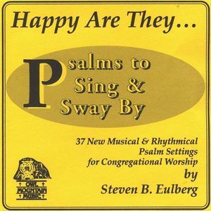 Happy Are They-Psalms to Sing & Sway By