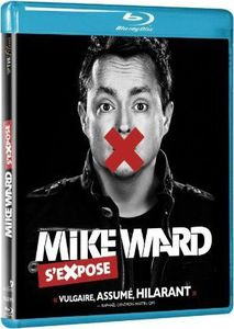 Mike Ward S'expose