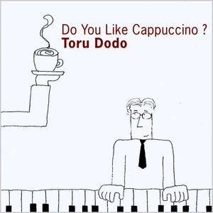 Do You Like Cappuccino? (USA Version)