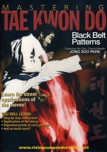 Mastering Tae Kwon Do /  Black Belt Patterns