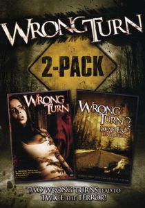 Wrong Turn & Wrong Turn 2: Dead End