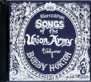 Homespun Songs of Union Army 1