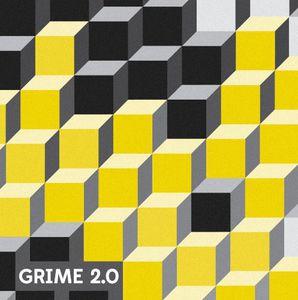Grime 2.0 /  Various