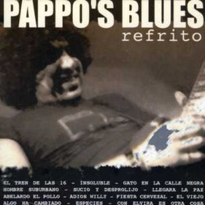 Pappo's Blues Refrito [Import]