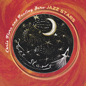 Chris Fiore & Feeling Zero-Jazz Stars