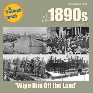 1890's 1: Wipe Him Off the Land /  Various