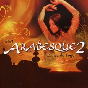 Arabesque 2: Danca Do Fogo [Import]