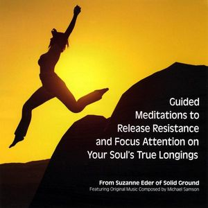 Eder, Suzanne : Guided Meditations to Release Resistance & Focus a
