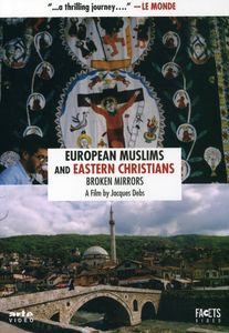 European Muslims & Eastern Christians: Broken