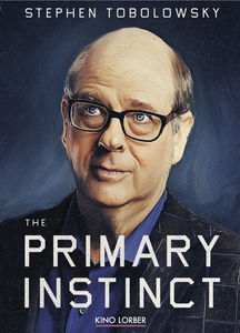 Stephen Tobolowsky: The Primary Instinct