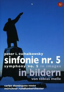 Tschaikowsky: Symphony No. 5 in Images