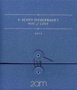 F.Scott Fitzgerald's Way of Love [Import]