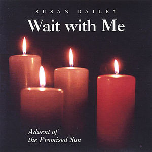 Wait with Me: Advent of the Promised Son