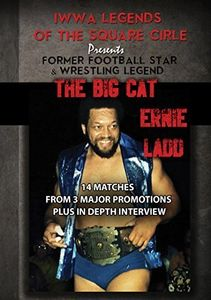 Legends of the Square Circle Presents Ernie Ladd