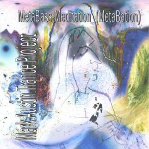 Metabass-Meditation Metabation