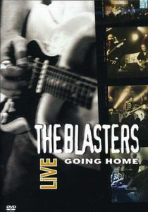 Blasters Live: Going Home