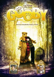 Gooby-Because Everybody Needs a Friend