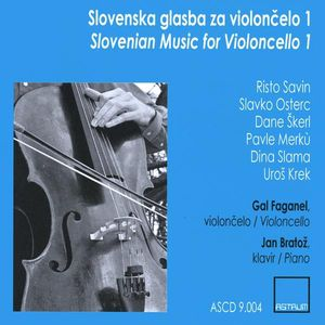 Slovenian Music for Violoncello 1