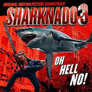 Sharknado 3 (Original Soundtrack)