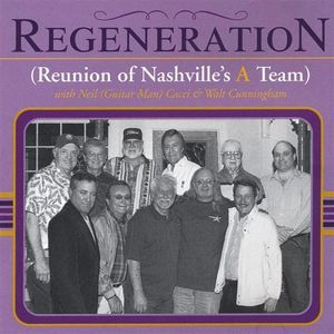 Regeneration Reunion of Nashville's a Team