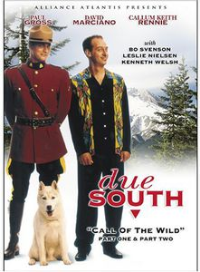 Due South: Call of the Wild 1 & 2