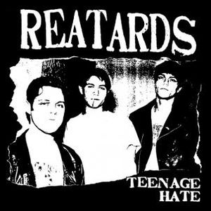 Teenage Hate /  F*** Elvis Heres the Reatards