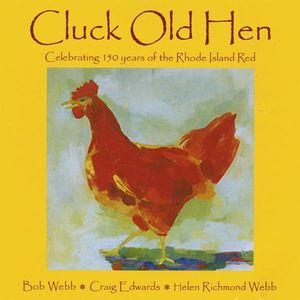 Cluck Old Hen: Celebrating 150 Years of the Rhode