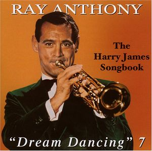 Dream Dancing 7 /  Harry James Song
