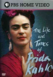 Life & Times of Frida Kahlo