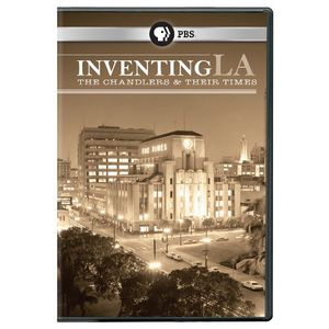 Inventing la: Chandlers & Their Times