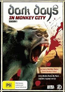 Dark Days in Monkey City: Season 1
