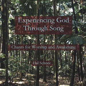 Experiencing God Through Song: Chants for Worship