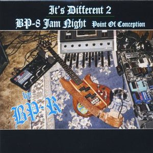 It's Different 2 & BP-8 Jam Night