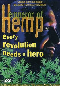Emperor of Hemp: Jack Herer Story