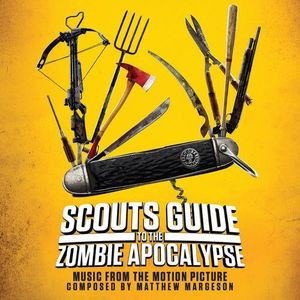 Scouts Guide to the Zombie Apocalypse (Original Soundtrack)