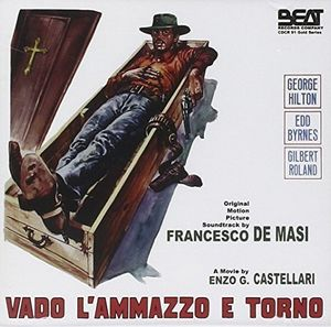 Vado L'ammazzo E Torno (Original Soundtrack) [Import]