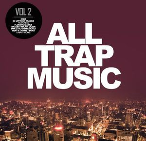 All Trap Music 2 /  Various