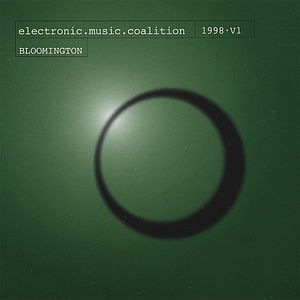 Bloomington Electronic Music Coalition-Volume 1
