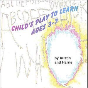 Childs Play to Learn Ages 3-7